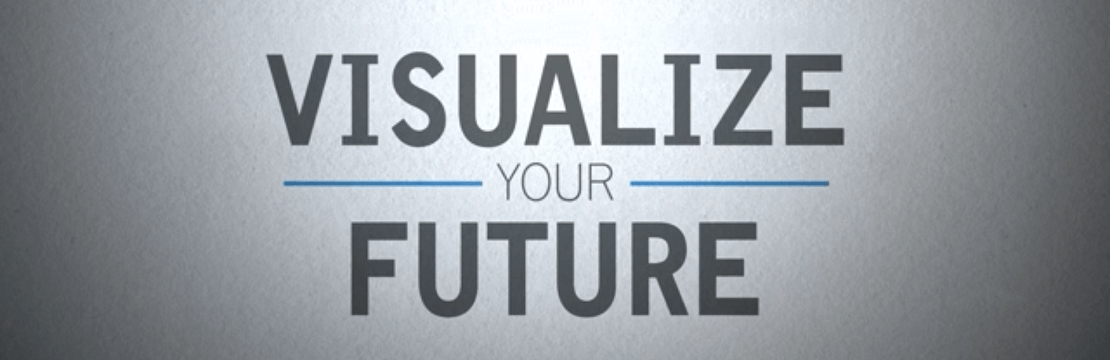 Visualize Your Future [VIDEO]